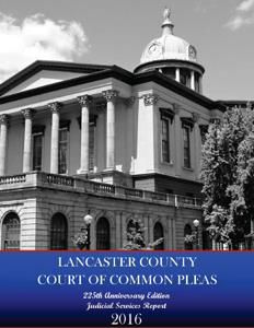 Click to View the 2016 Judicial Services Report, 225th Anniversary Edition